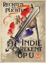 ''Rights and duties, (Dutch east) Indies is counting on you'' ~1945, Indonesian National Revolution