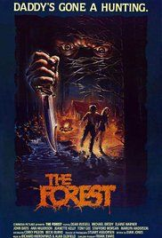 The Forest 1982 Full Movie. A cannibal hermit living in the woods preys on campers and hikers for his food supply.