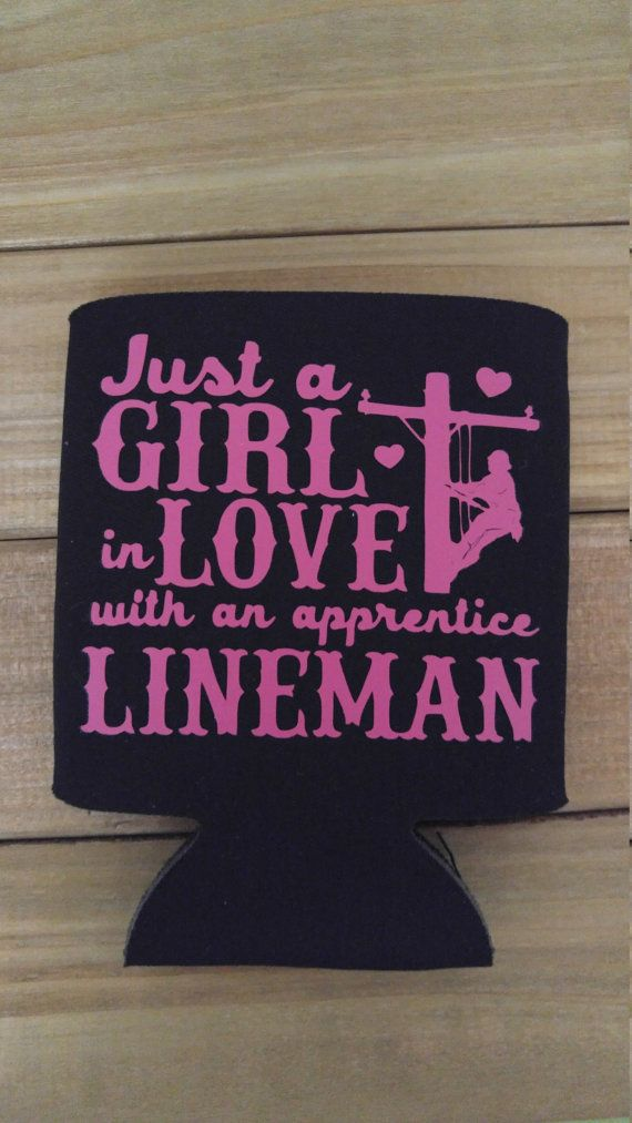 Just a girl in love with an apprentice lineman can by CrackerChild