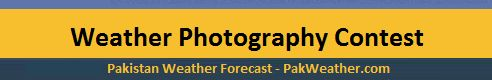Pakistan-Weather-Forecast (PWF) : Weather Photography Contest -