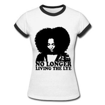 No Longer Living the Lye Natural Hair Women's Ringer T-shirt -  Black on Etsy, $25.00