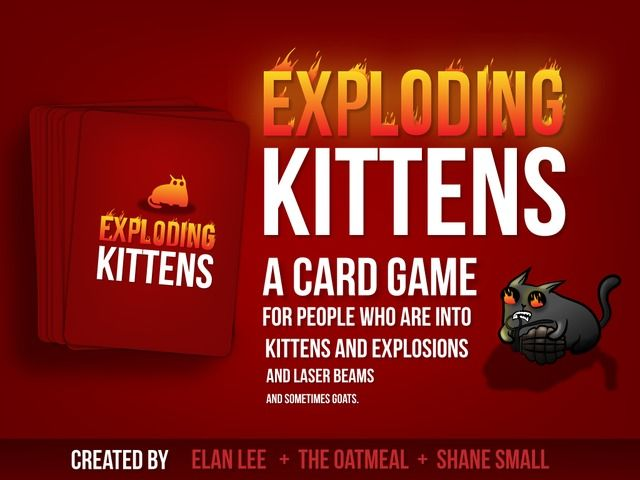 This is a card game for people who are into kittens and explosions and laser beams and sometimes goats.