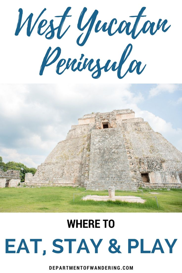 The Best of the West Yucatan: Where to Eat, Play and Stay | Department of Wandering
