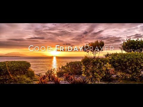 Good Friday Prayer | NetHugs.com