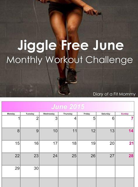Diario de una mamá Fit: Jiggle libres junio Desafío Entrenamiento Mensual