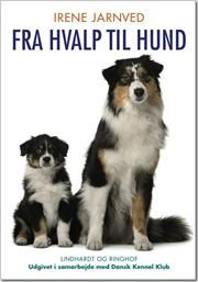 Fra hvalp til hund af Irene H Jarnved, ISBN 9788711428740
