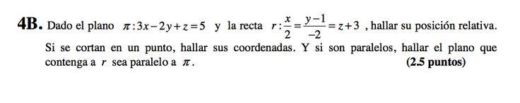 Ejercicio 4B 2008-2009 Setiembre. Propuesto en examen pau de Canarias. Matemática. Geometría métrica.
