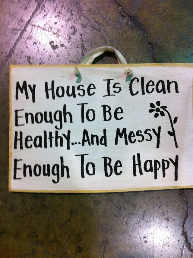 My house is clean enough to be healthy but messy enough to be happy wood sign. $9.99, via Etsy.
