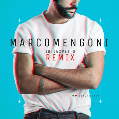 """MARCO MENGONI: dal 31 luglio in digitale """"IO TI ASPETTO – REMIX"""". Da oggi una traccia extra nella sezione Ghost Tracks dell'app"""