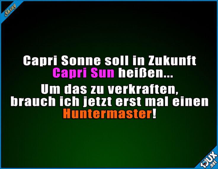 Hört sich auf Englisch nicht so toll an #Jägermeister #CapriSonne #CapriSun #deutsch #Sprüche #lustig #Humor #WhatsAppStatus #Statussprüche