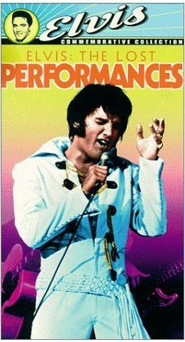 ELVIS: THE LOST PERFORMANCES (1992)