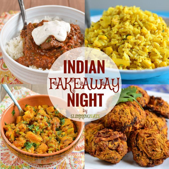 Slimming Eats Indian Fakeaway Night - Save yours syns and create some of my favorite Indian dishes in your own home. - Slimming World and Weight Watchers friendly More