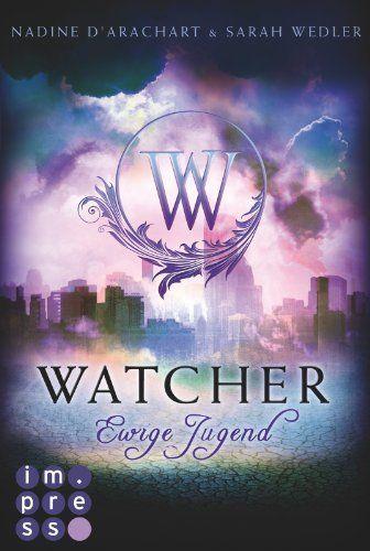 Watcher. Ewige Jugend (Die Niemandsland-Trilogie, Band 1), http://www.amazon.de/dp/B00J289IHC/ref=cm_sw_r_pi_awdl_0Xsutb13YKQ66