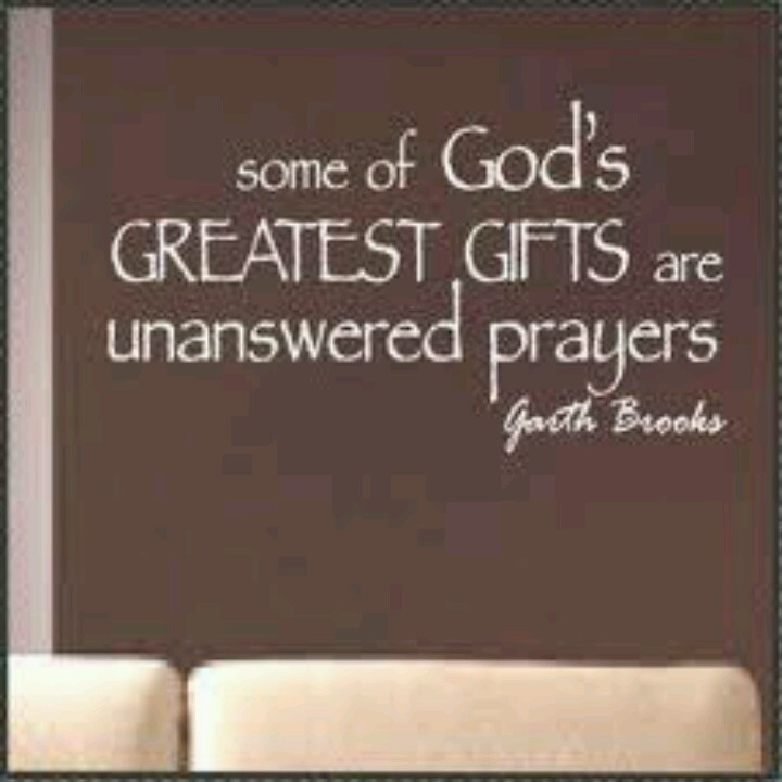 Sometimes I thank God for unanswered prayers! Unanswered prayers lead us to better things. As a family we have all that we could ever need. A fulfilled life :-)