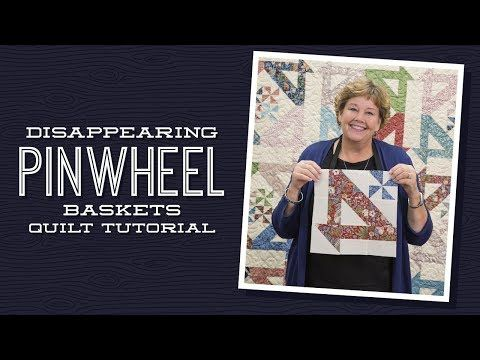"Click here for supplies:http://bit.ly/DisPinwheelBasket_yt Jenny demonstrates how to make a gorgeous new disappearing pinwheel block out of 10 inch squares of precut fabric. She used ""Kelmscott"" by Th"