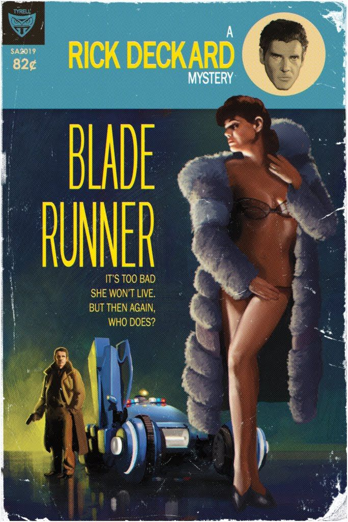 brought to you by http://www.williamotoole.com Blade Runner done as a pulp novel cover