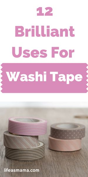 12 Brilliant Uses For Washi Tape