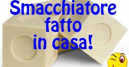 INGREDIENTI PER SMACCHIATORE (circa 500 ml) -300 ml di acqua -20 g di sapone di Marsiglia -1 cucchiaio scarso di soda per bucato (soda So...