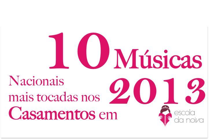 As 10 músicas nacionais mais tocadas nas festas de casamento 2013