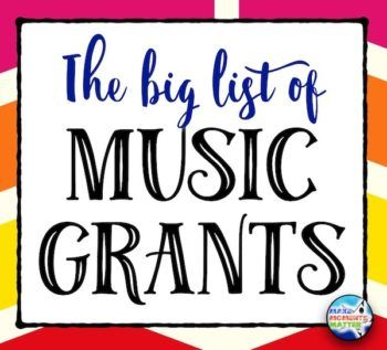 Click here to see a big list of grant opportunities available for music teachers!