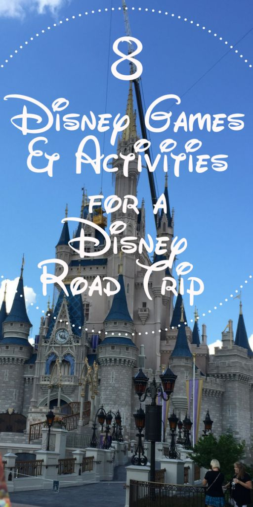8 Disney Games and Activities for Kids on a Disney Road Trip to Disney World or Disneyland.