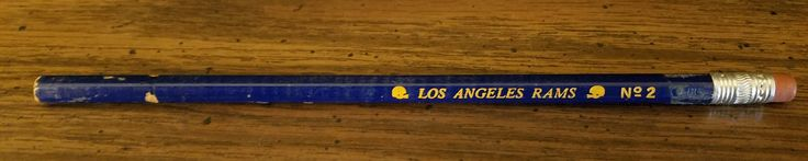 I've had this Los Angeles Rams pencil since I was 9 years old never used it