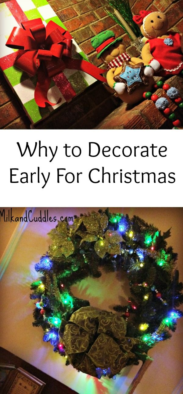 Everyday Best Shares Why She Is In Favor Of Decorating Early For Christmas Christmas Decorations Christmas Christmas Preparation