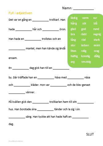 Här kan du hitta nedladdningsbart material för att arbeta med adjektiv!Klicka på ett material för att ta dig vidare till en nedladdningsbar PDF. Fyll i Adjektiven – Adjektiven i sagan är för…