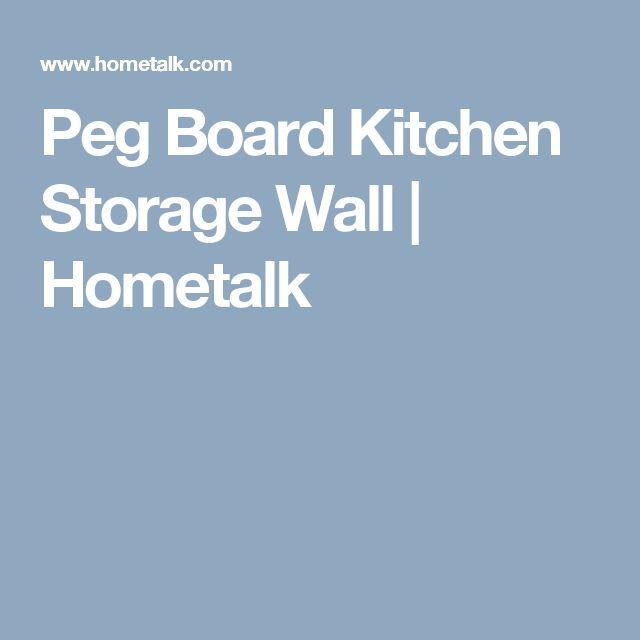 Peg Board Kitchen Storage Wall | Hometalk