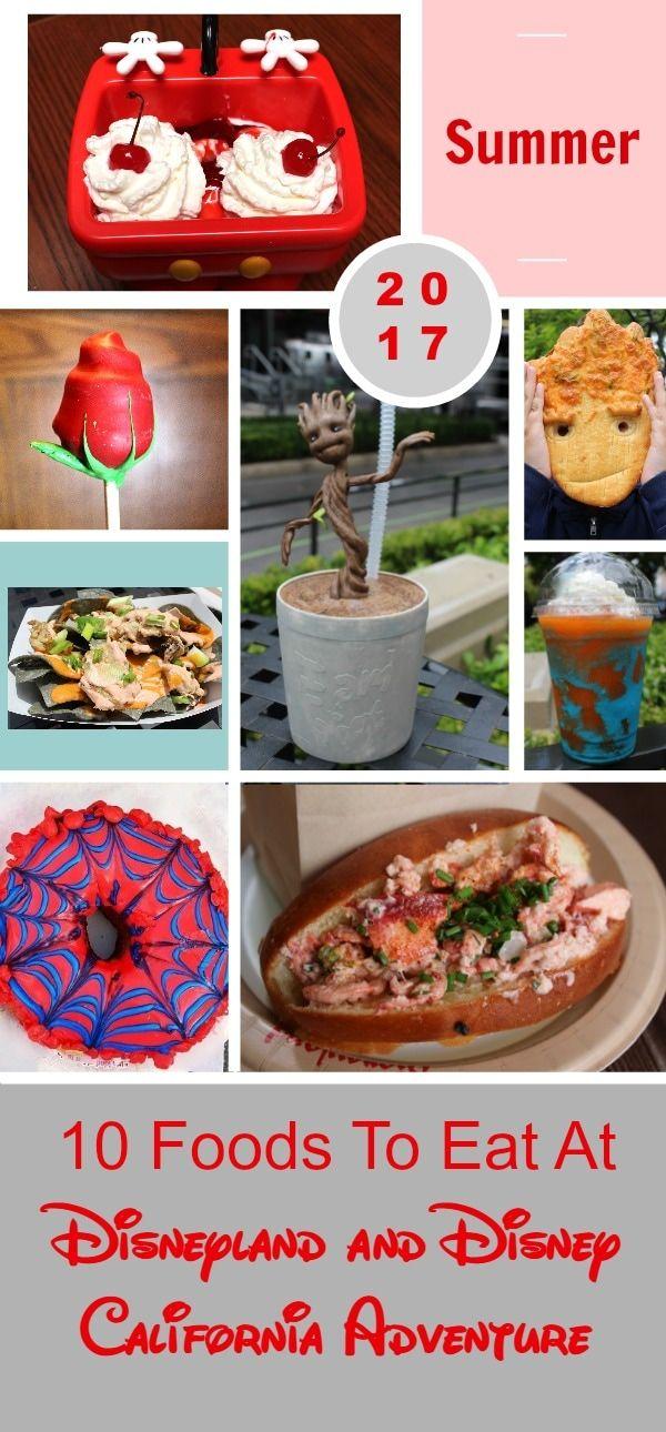 10 Foods to Eat at Disneyland and Disney California Adventure summer 2017
