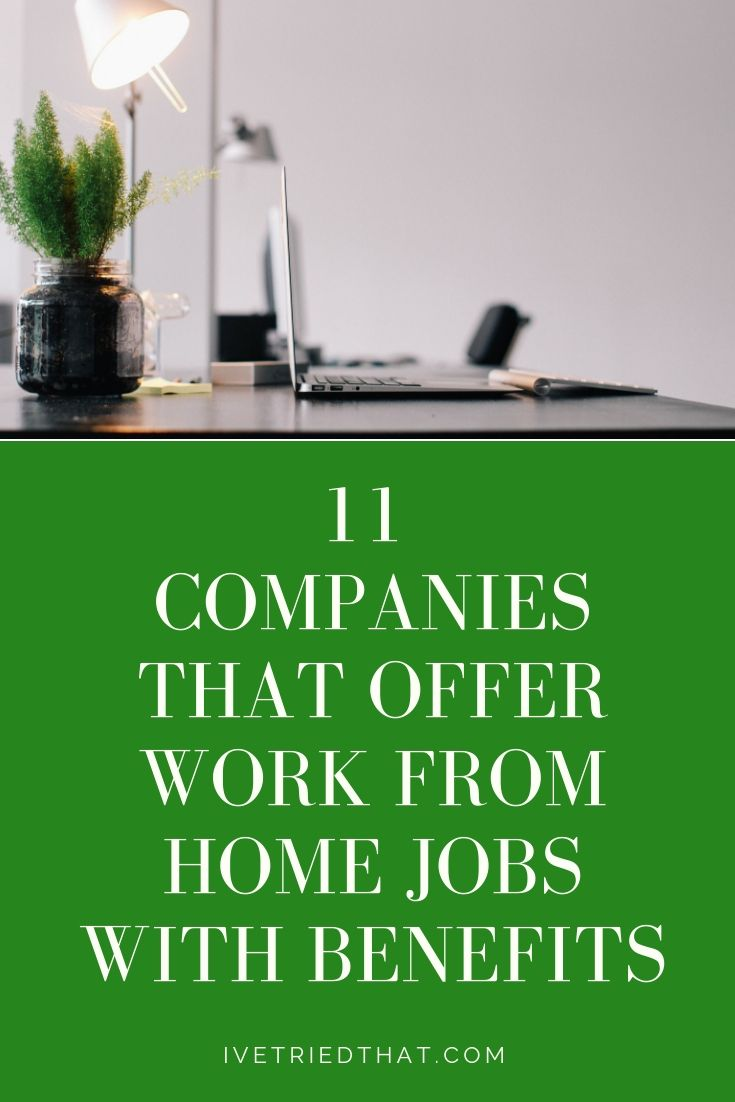 13 Work from Home Jobs with Benefits Hiring in 2019