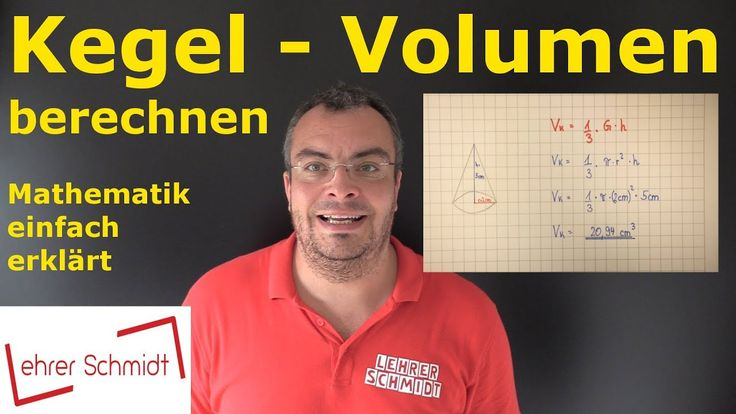 Kegel, Volumen berechnen, Körper, Mathematik, einfach erklärt, Lehrerschmidt