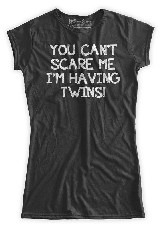 You can't scare me i'm having Twins funny Maternity T-Shirt Clothes Top - Classic rock punk look - Made From Bamboo - SUPER SOFT & Stretchy on Etsy, $24.99