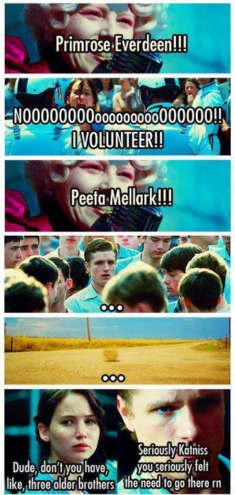 Please Katniss. Just don't even go there! This is something only THG fans would understand... Ha! Love this...