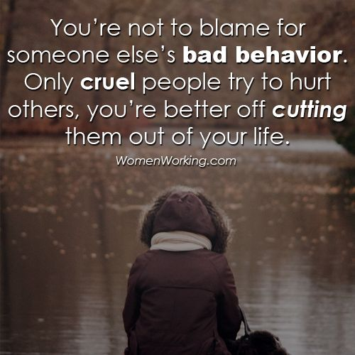 cut cruel people out of your life!