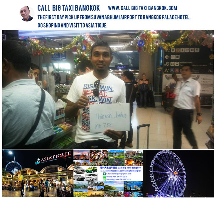 Thank you for 5 days tour with Mr.Thinesh Joshua and family from Malaysia. The first day pick up from Suvanabhumi airport to Bangkok Palace hotel, go shoping and visit to Asia Tique.  Bangkok Airport transfer 24 hours service.
