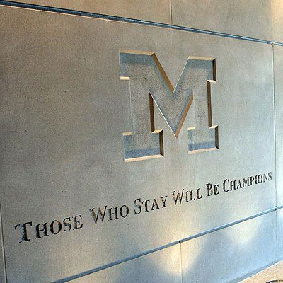 those who stay will be champions . . . Michigan Football