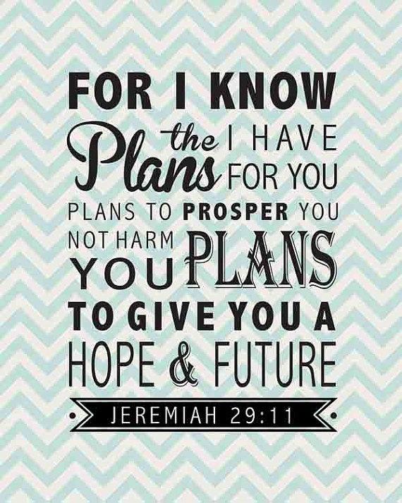 Jeremiah 29 11 god lovin pinterest jeremiah 3 - Jer 29 11 kjv ...