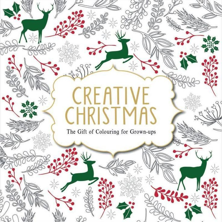 Creative Christmas The Gift Of Colouring For Grown Ups Coloring BooksColouringAdult