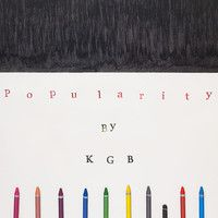 KGB - POPULARITY by johanfwahlberg on SoundCloud The latest from yours truly.
