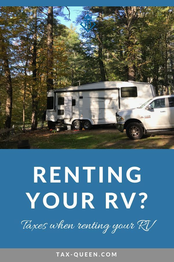 Taxes when renting our your RV  Deductions  Yes, please