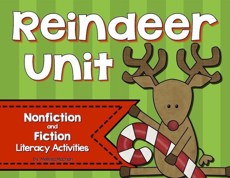 First Grade Smiles: Reindeer Facts and Fun - Fiction and Nonfiction Literacy activities to get through the month of December