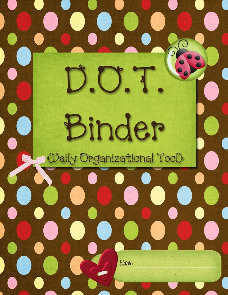 Daily Organizational Tools (DOT) Binder ~ How to set it up, what to put in it, etc.  On the website, there is a link for different themes/covers!! I found an OWL Binder!!!
