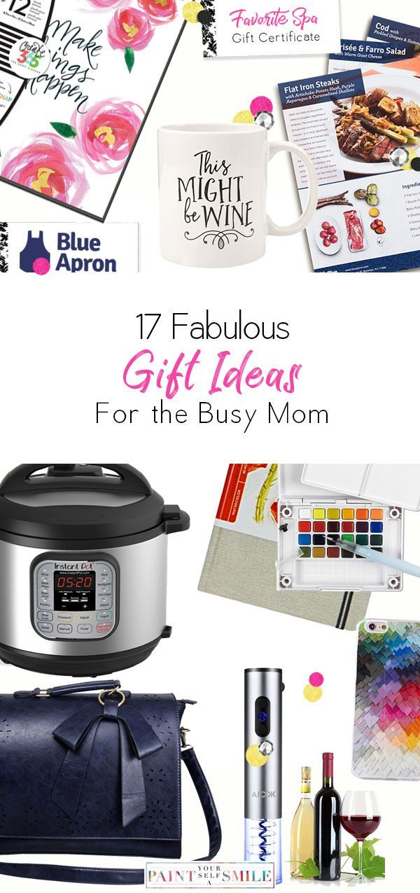 17 Awesome Gifts For The Busy Mom Perfect Mothers Day Birthday And Any You Want To Get Her A Special Gift Guide