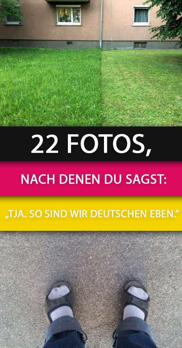 """22 Fotos, nach denen du sagst: """"Tja. So sind wir Deutschen eben."""""""