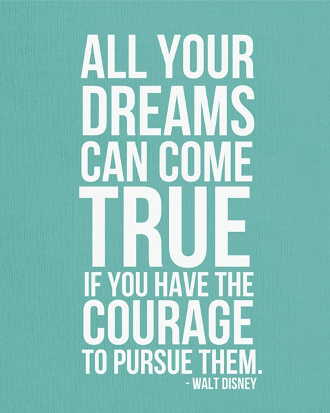 All Your Dreams Can Come True Walt Disney Quote Print