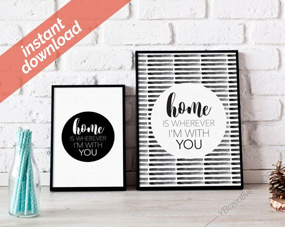Home is wherever I'm with you  printable instant download > YBcreativeSHOP #ybcreative