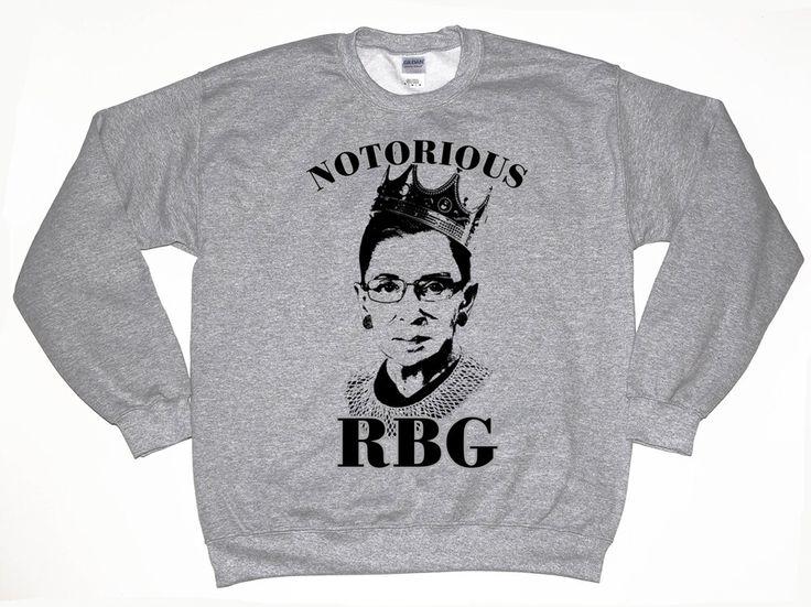 Notorious RBG Shirt / Ruth Bader Shirt / Ruth Bader Ginsburg Sweatshirt / Feminist Shirt / Tumblr Shirt / The Notorious RBG Shirt by LintRollers on Etsy https://www.etsy.com/listing/474440808/notorious-rbg-shirt-ruth-bader-shirt