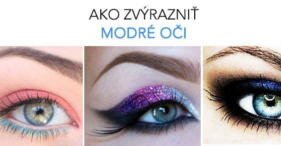 Ako zvýrazniť modré oči.