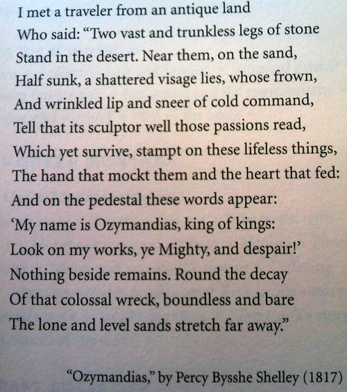 Ozymandias by Percy Shelly    This poem has SO much meaning I love it!